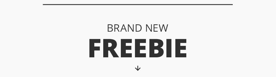 One Brand New Freebie