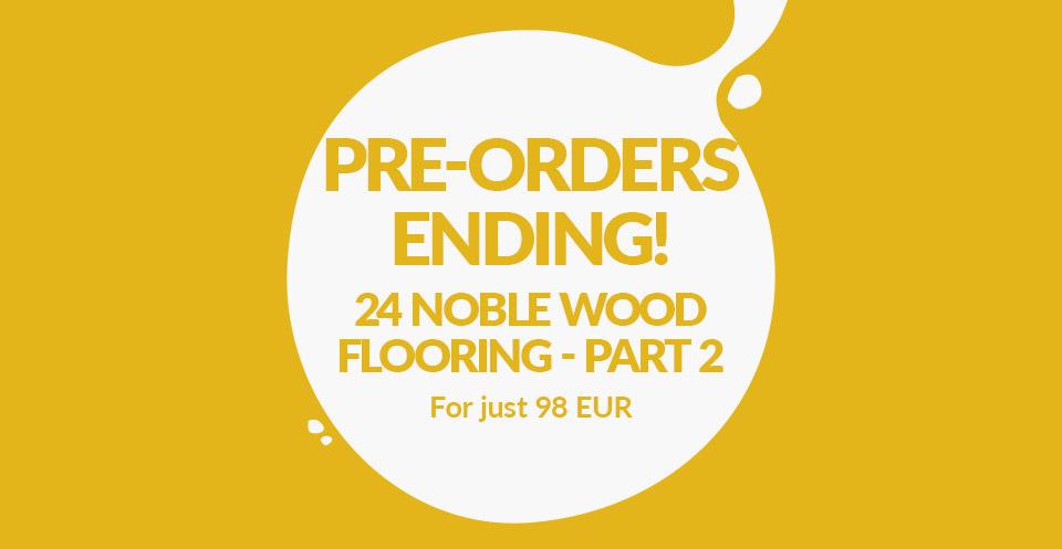 24 Noble Wood Flooring Part 2 - Pre-order Now!