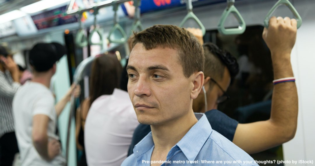 Pre-pandemic metro travel: Where are you with your thoughts?