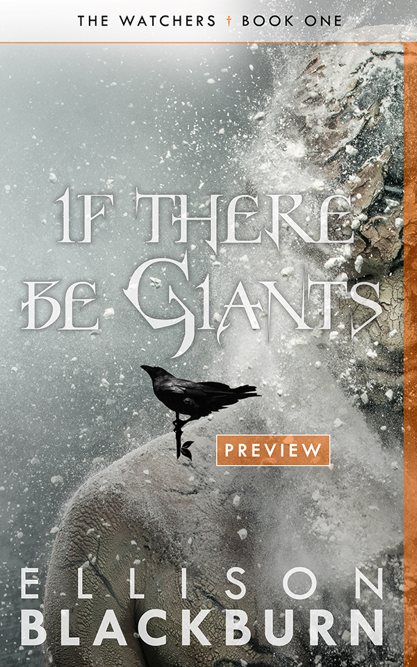 your preview of If There Be Giants awaits…