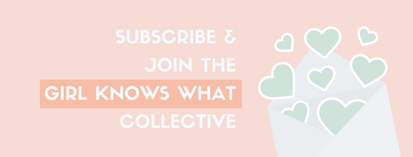 Subrscribe and join the Girl Knows What Collective