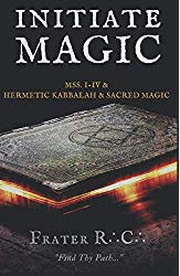 INITIATE MAGIC Frater R.C. The Tehuti Manuscripts - Occult Magic - Esoteric Books