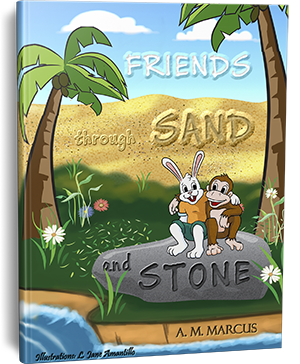 Children's Book: Friends Through Sand and Stone