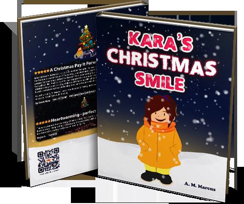 Children's Book: Kara's Christmas Smile