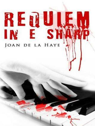 Requiem in E Sharp by Joan De La Haye