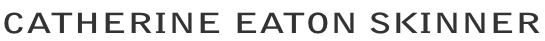 CATHERINE EATON SKINNER, JUNE 2019 EXHIBITIONS