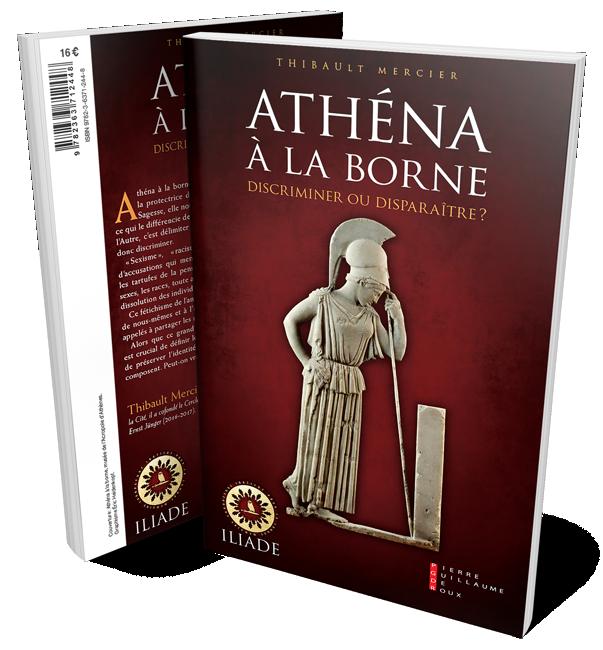 Athéna à la borne. Discriminer ou disparaître ?, par Thibault Mercier.