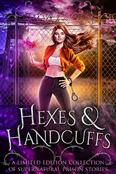 Hexes and Handcuffs