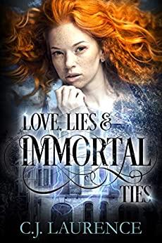 Love, Lies, and Immortal Ties