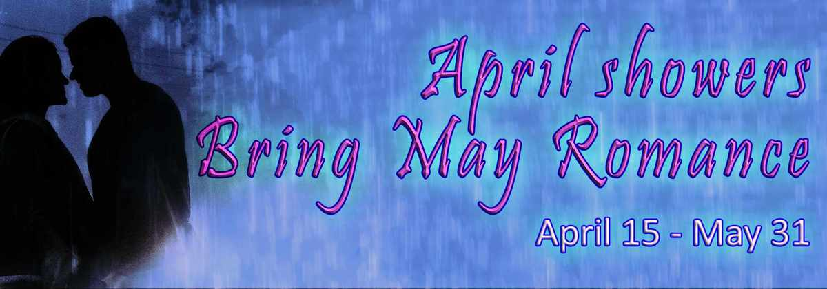 April Showers Bring May Romance