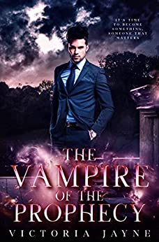 The Vampire of the Prophecy