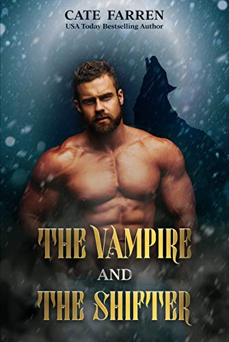 The Vampire and the Shifter