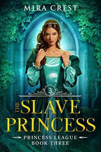 The Slave Princess