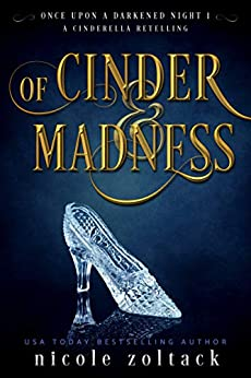 Of Cinder and Madness