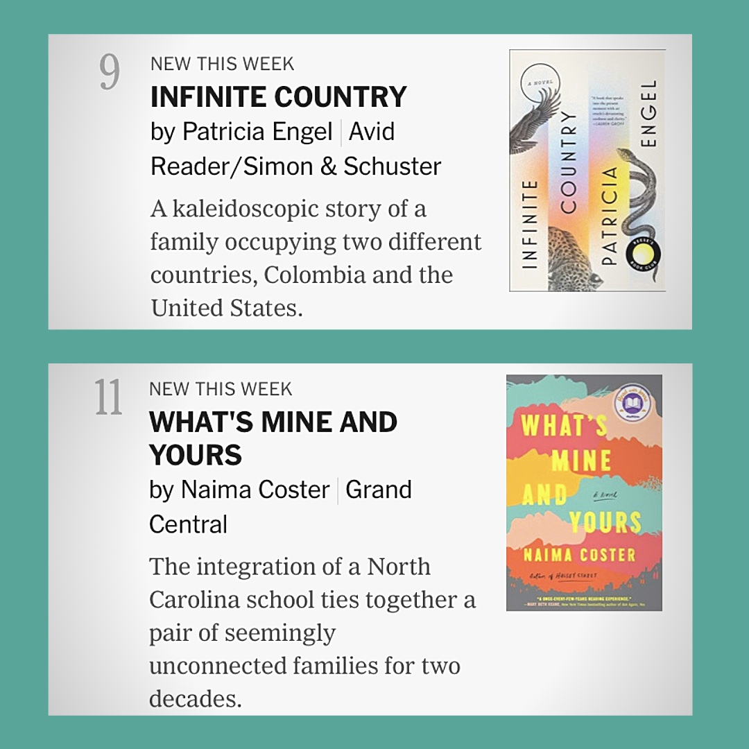 Image of NYTimes Bestseller Listings for #9 Infinite Country by Patricia Engel and #11 What's Mine and Yours by Naima Coster