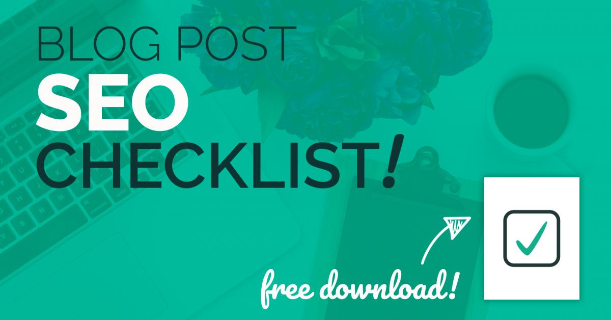 FREE Blog Post SEO Checklist from liawalsh com