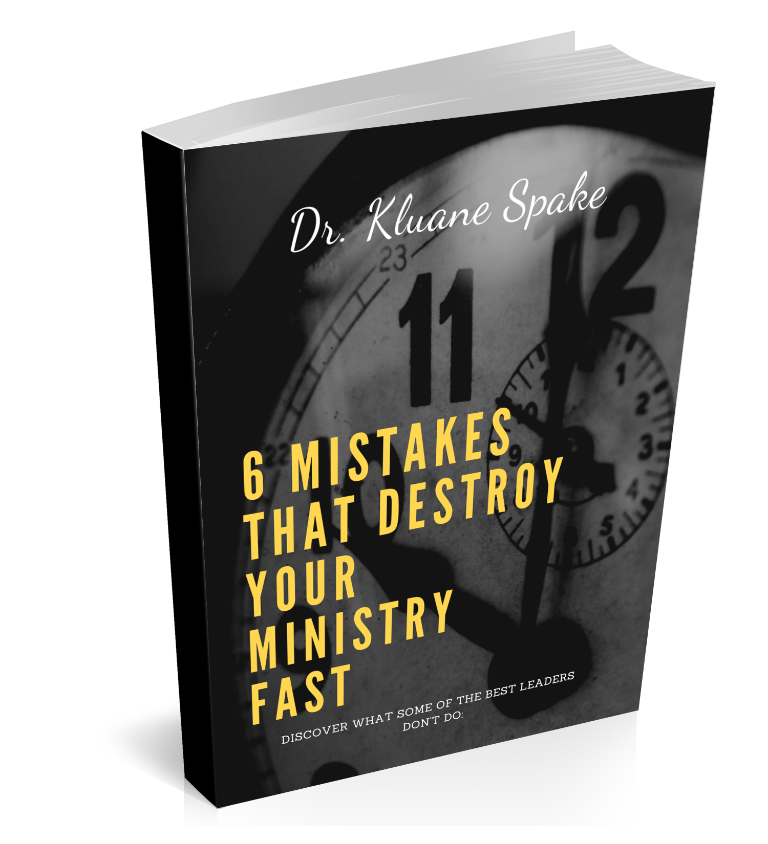6 Mistakes that Destroy Your Life & Ministry Fast!