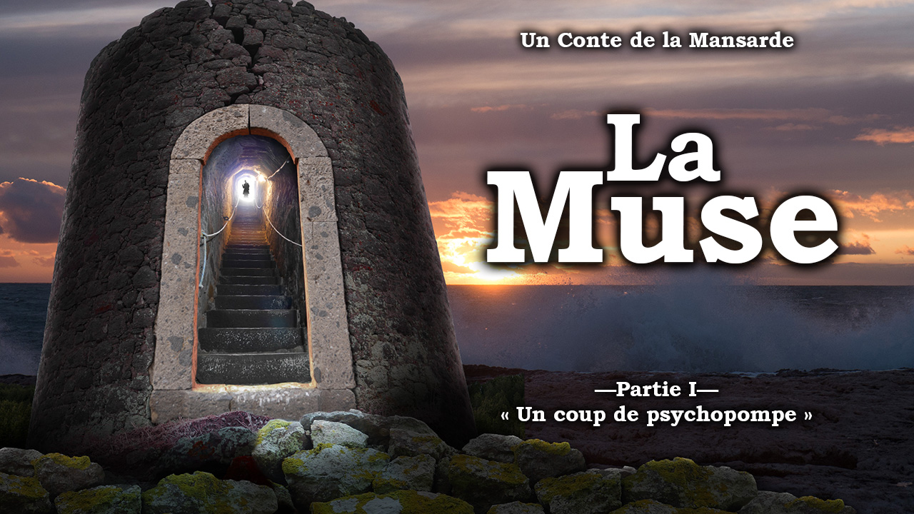 La Muse (partie I), 12e Conte de la Mansarde
