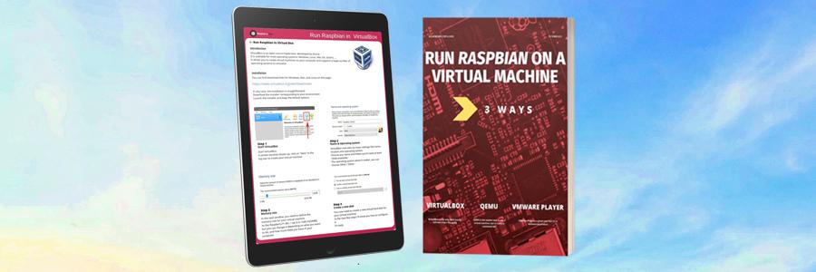 3 ways to run Raspberry Pi Desktop on a virtual machine – Raspberry tips