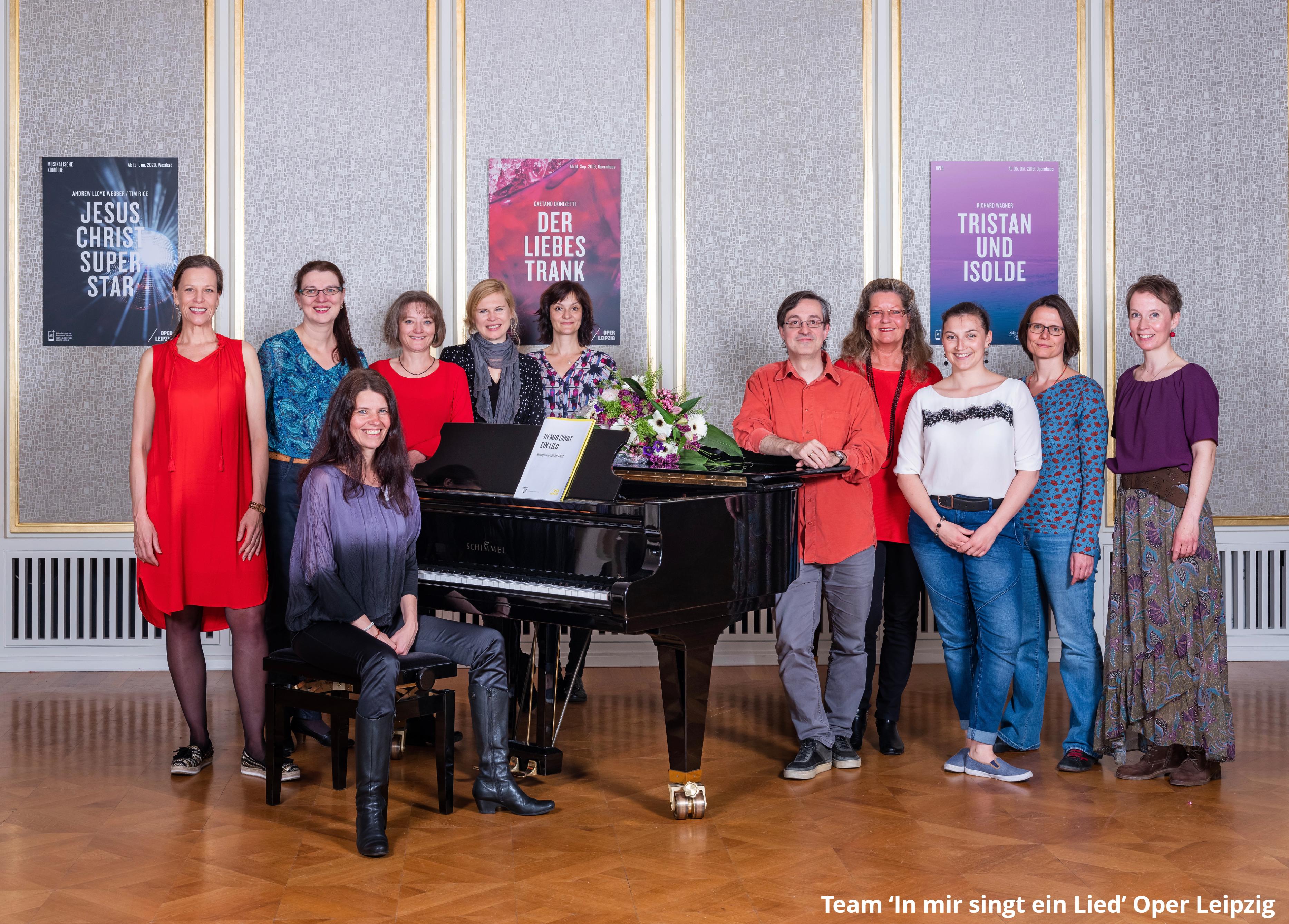 Team 'In mir singt ein Lied' Oper Leipzig