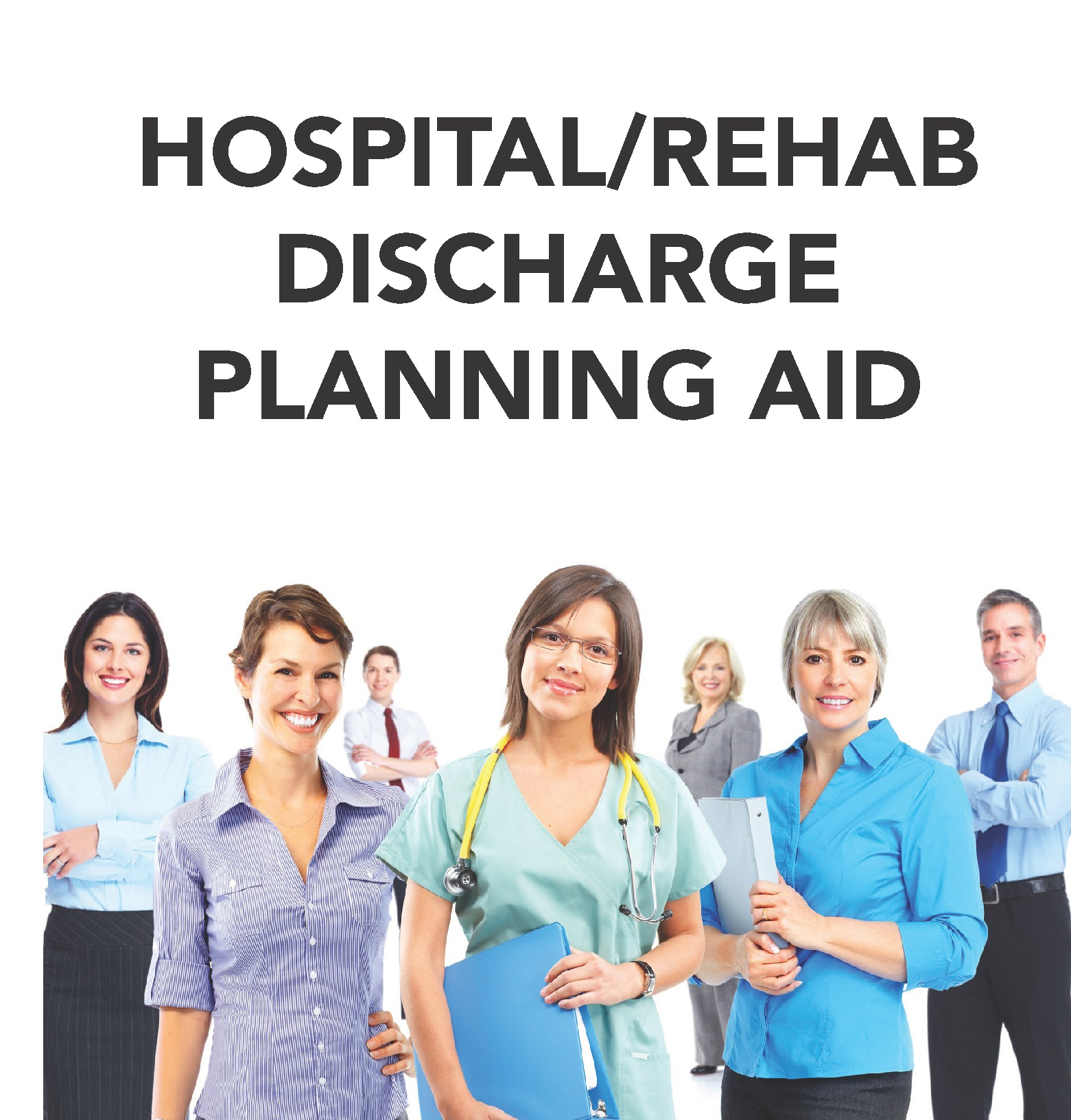 hospital rehab discharge planning aid