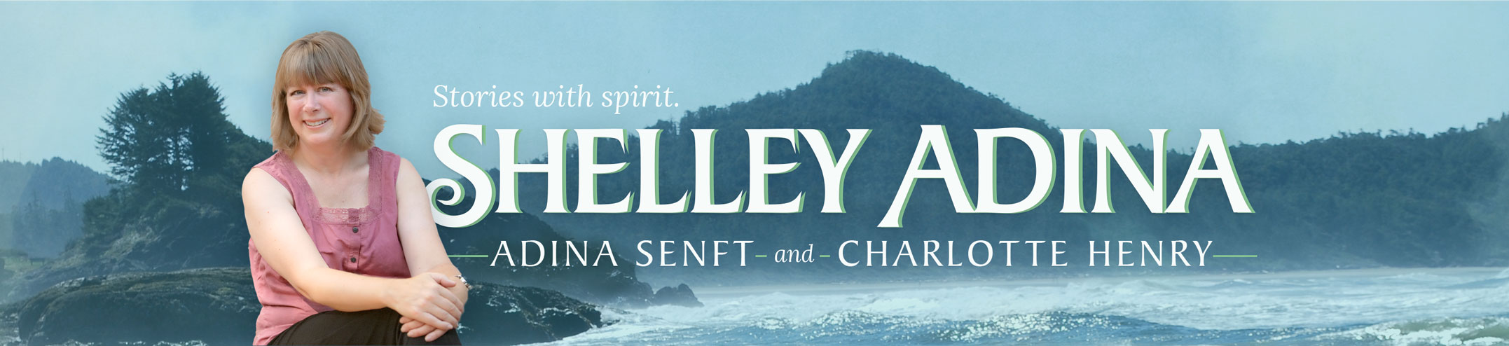 Stories with Spirit - Author Shelley Adina