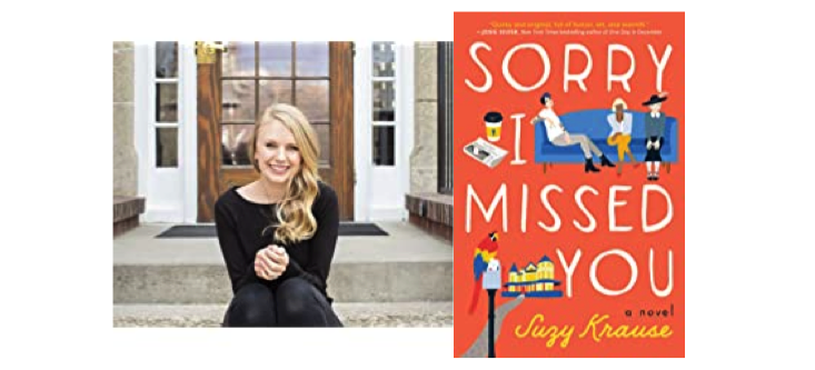 Suzy Krause - author of Sorry I Missed You