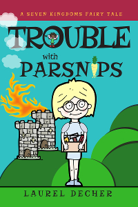 book cover for TROUBLE WITH PARSNIPS showing burning castle and inventor princess