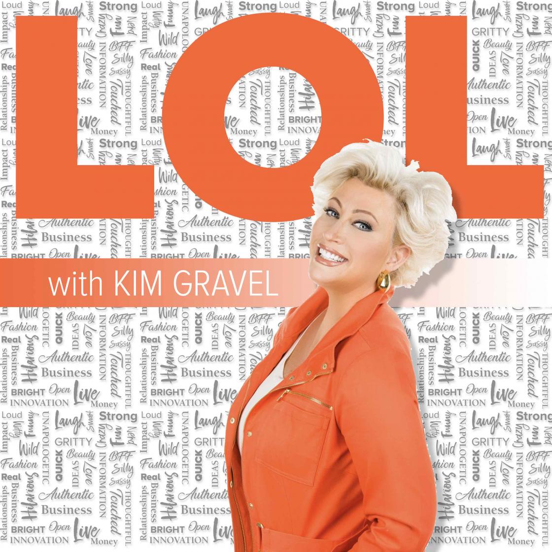 LOL with Kim Gravel