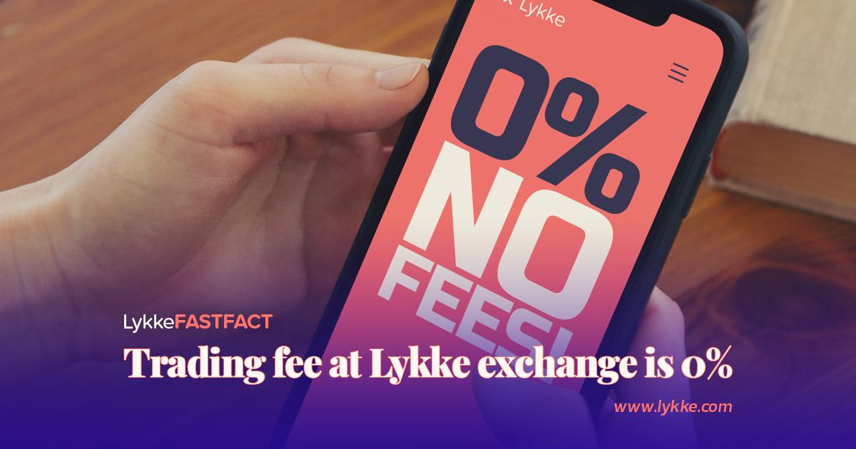 Lykke 0 fees