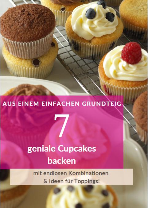 Rezeptheft 7 Cupcake-Variationen aus einem Grundteig