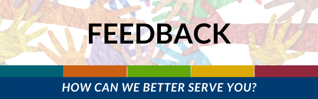 Feedback: How can we better serve you?