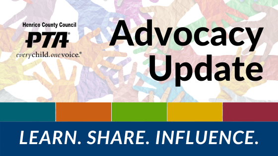 Henrico County Council of PTAs Advocacy Update