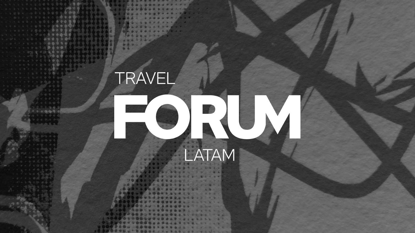 TRAVEL FORUM LATAM