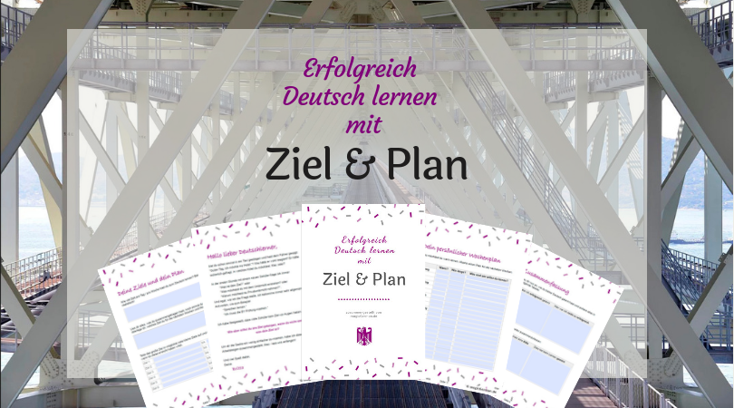 Deutsch lernen mit Ziel und Plan - magicGerman.net