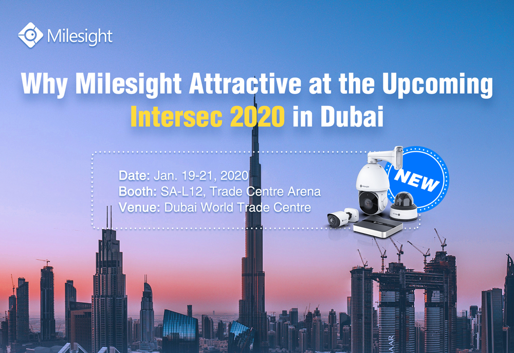 Milesight is going to participate in the intersec 2020