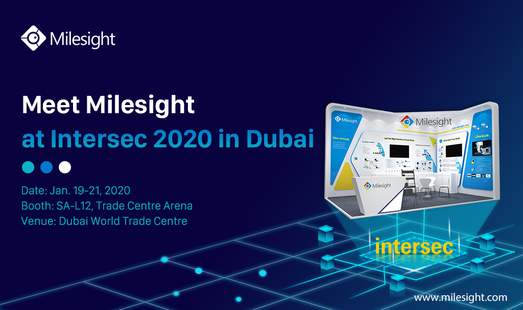 Visit Milesight at intersec2020