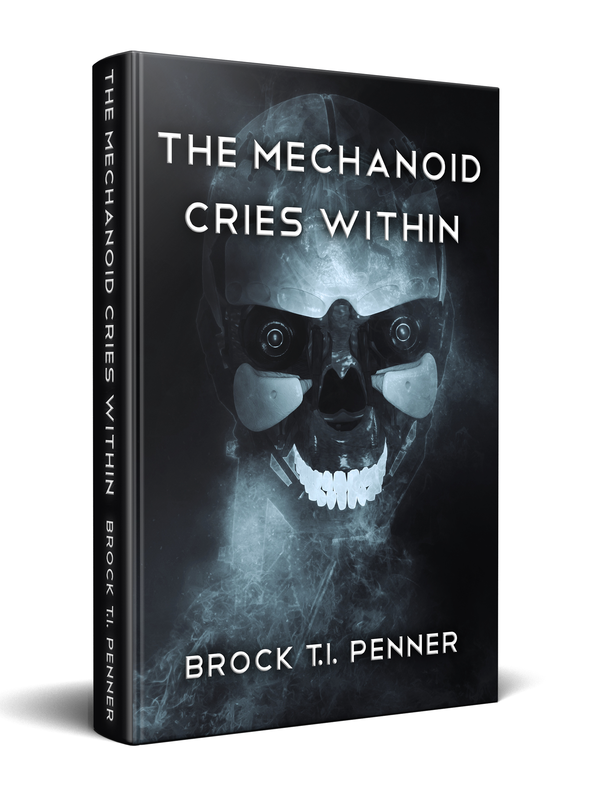 The Mechanoid Cries Within Cover. A skeletal, robotic face.