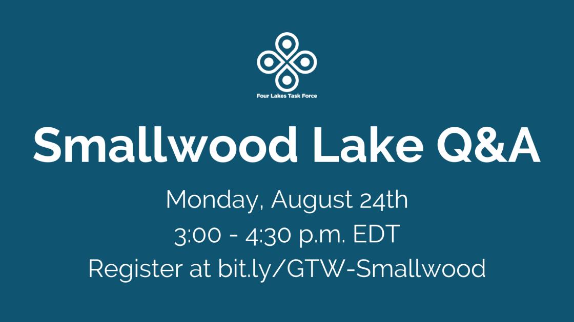 Smallwood Lake Q&A 8/24
