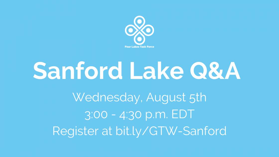 Sanford Lake Q&A 8/5/20