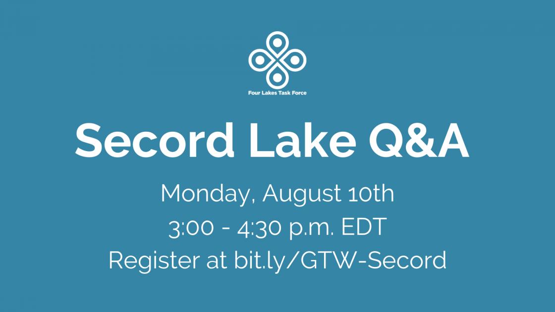 Secord Lake Q&A 8/10