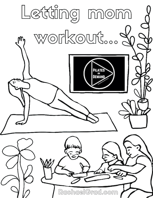 Letting mom workout coloring sheet by Artist Rachael Grad