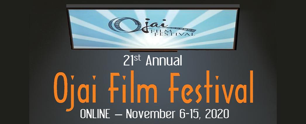 20th annual Ojai Film Festival October 31 to Novmeber 10