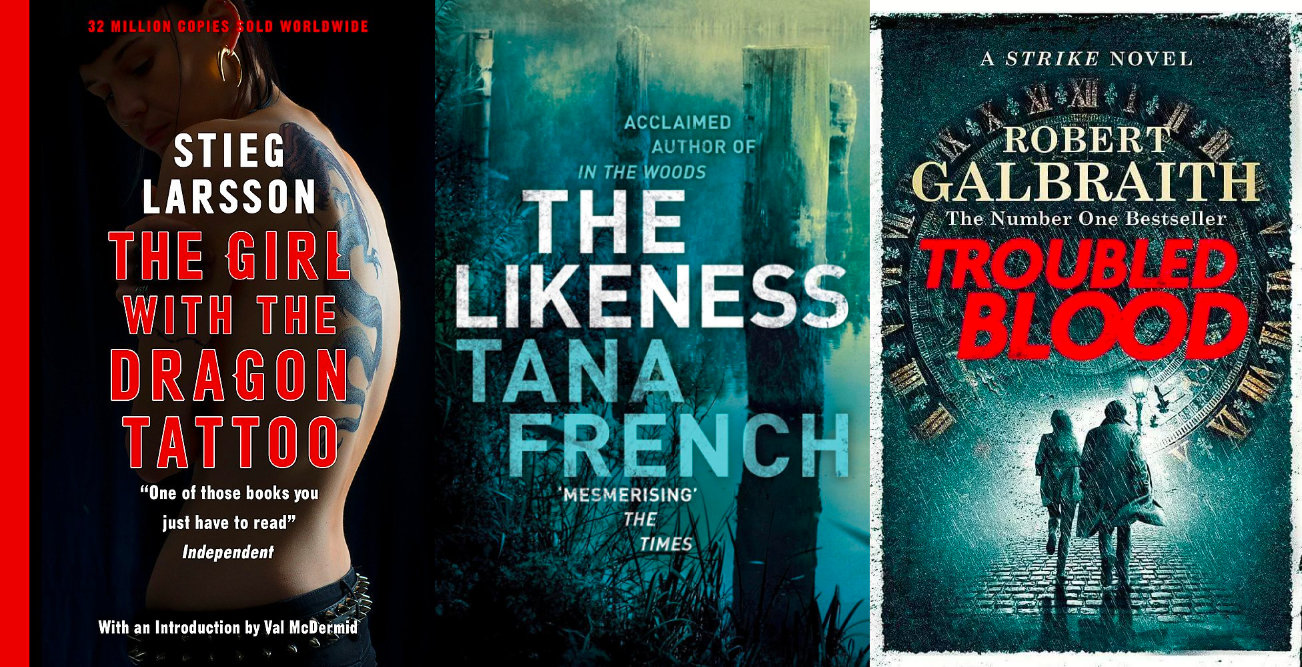 Long books: The Girl with the Dragon Tattoo, The Likeness and Troubled Blood