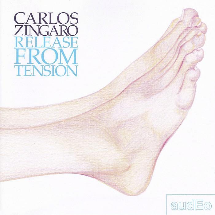 CARLOS ZÍNGARO - Release From Tension - CD - AUDEO0197