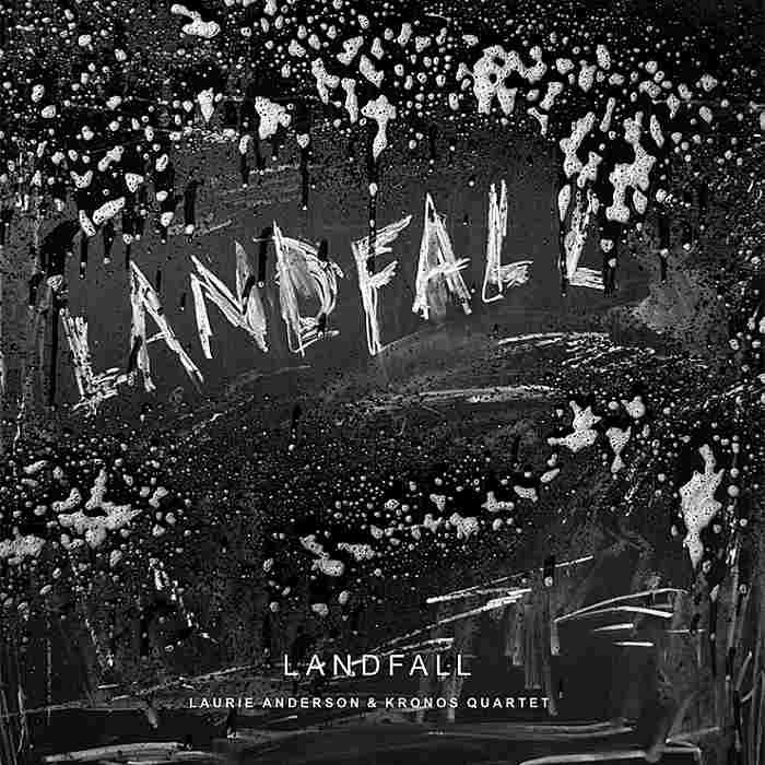 LAURIE ANDERSON & KRONOS QUARTET - Landfall - CD - 7559-79338-9