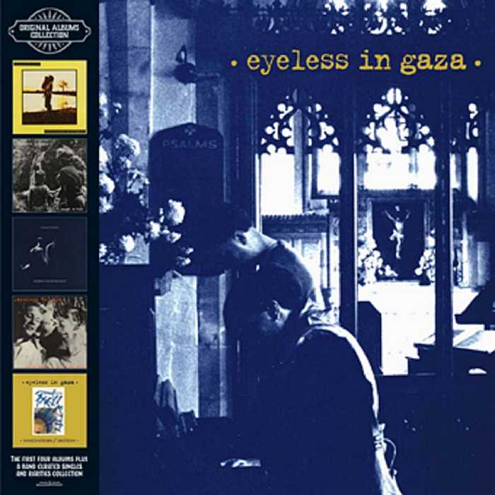 EYELESS IN GAZA - Original Albums Collection