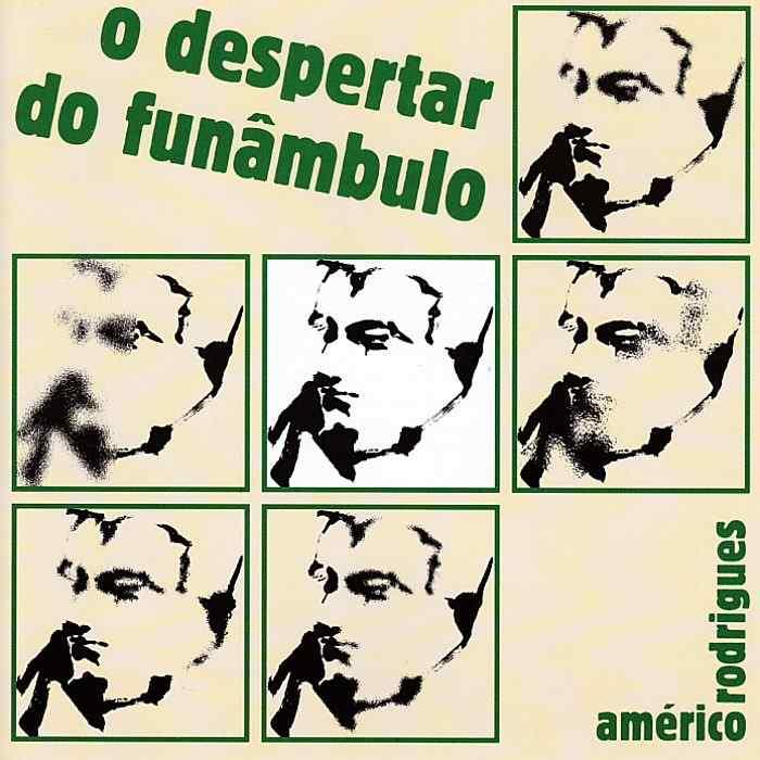 AMÉRICO RODRIGUES - O Despertar do Funâmbulo - CD - AUDEOFDS002