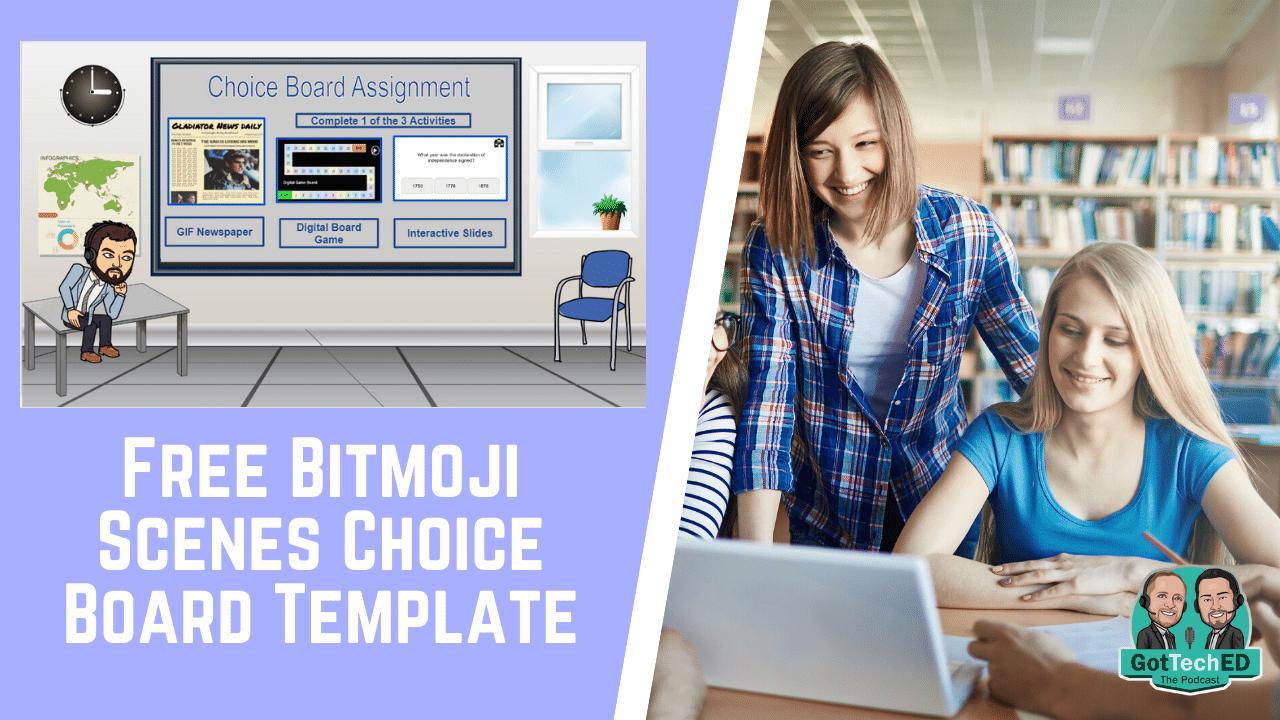 Bitmoji Scene Choice Board Template Welcome To Gotteched
