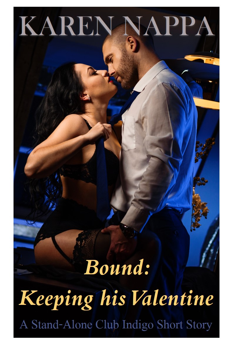 Bound: Keeping his Valentine, second change romance